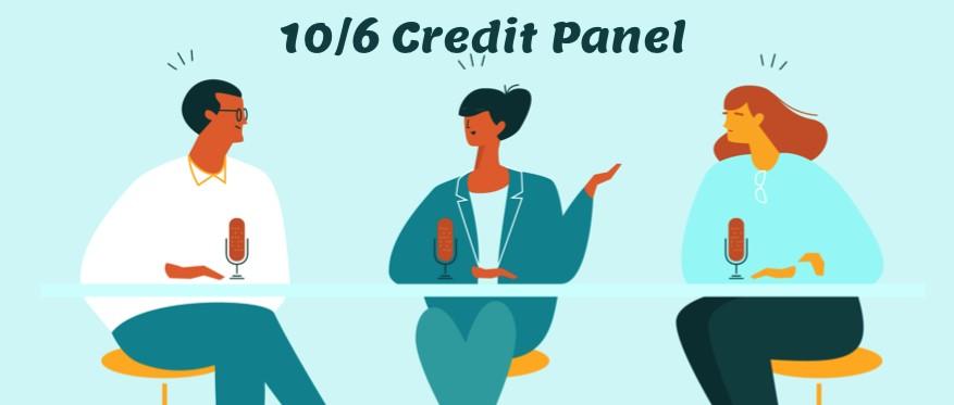 10/6 Credit Panel